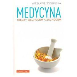 Medycyna między wschodem a zachodem (opr. broszurowa)
