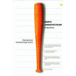 Nawyk samodyscypliny. Zaprogramuj wew. stróża (opr. broszurowa)