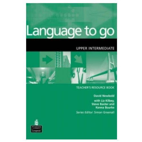 Książki do nauki języka, LANGUAGE TO GO UPPER-INTERMEDIATE TEACHERS COURSE BOOK (opr. miękka)