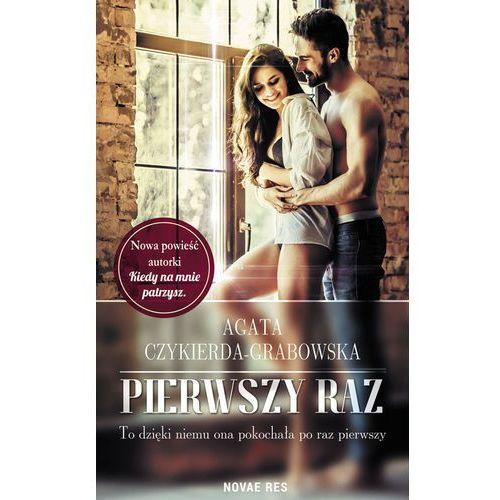 E-booki, Pierwszy raz - Agata Czykierda-Grabowska (MOBI)