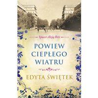 Literatura kobieca, obyczajowa, romanse, Powiew ciepłego wiatru. Spacer Aleją Róż, t. 5 (opr. broszurowa)
