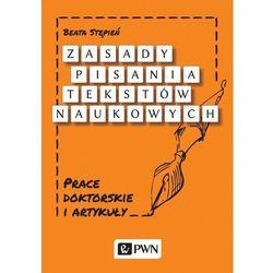 Zasady pisania tekstów naukowych - Beata Stępień (opr. miękka)