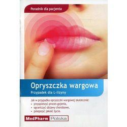 Poradnik dla pacjenta Opryszczka wargowa (opr. miękka)