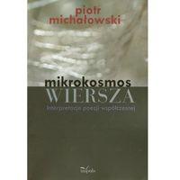 Literaturoznawstwo, Mikrokosmos wiersza - Wysyłka od 3,99 - porównuj ceny z wysyłką (opr. miękka)