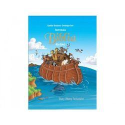 Ilustrowana Biblia dla dzieci - Dosimont Gauthier, Ferir Dominique