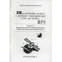 Matematyka, 310 przykładów granic wraz z obliczeniami krok po kroku (opr. miękka)