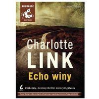 Powieści, Echo winy. Książka audio CD MP3 - Charlotte Link - Zostań stałym klientem i kupuj jeszcze taniej