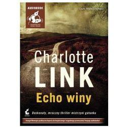 Echo winy. Książka audio CD MP3 - Charlotte Link - Zostań stałym klientem i kupuj jeszcze taniej