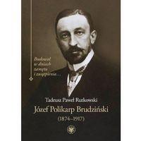 Książki medyczne, Józef Polikarp Brudziński (1874-1917) (opr. twarda)