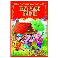 Książki dla dzieci, TRZY MAŁE ŚWINKI (opr. miękka)