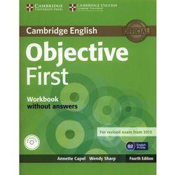 Objective First 4th Edition. Ćwiczenia bez Klucza + CD (opr. miękka)