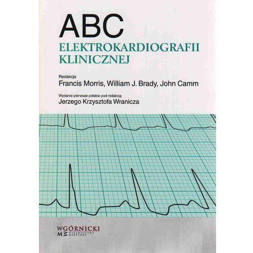 Książki medyczne, ABC elektrokardiografii klinicznej (opr. broszurowa)