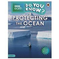 Książki do nauki języka, BBC Earth Do You Know? Looking After the Ocean. Level 4 - książka (opr. miękka)