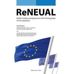 ReNEUAL Model kodeksu postępowania administracyjnego Unii Europejskiej * natychmiastowa wysyłka od 3,99 (opr. miękka)