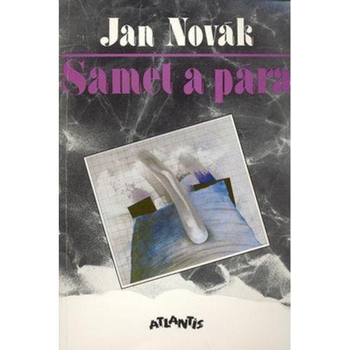 Pozostałe książki, Samet a pára Jan Novák