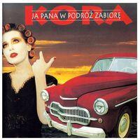 Pozostała muzyka rozrywkowa, Ja Pana w podróż zabiorę (Digipack) - Kora (Płyta CD)