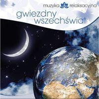 Muzyka relaksacyjna, Muzyka Relaksacyjna - Gwiezdny Wszechświat - Muzyka relaksacyjna - Gwiezdny wszechświat