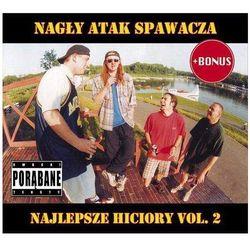 Nagły Atak Spawacza - Najlepsze Hiciory Vol.2