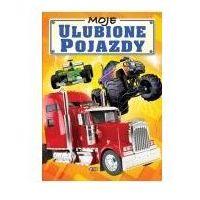 Książki dla dzieci, Moje ulubione pojazdy - Wysyłka od 3,99 - porównuj ceny z wysyłką (opr. twarda)