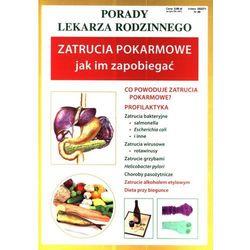 Zatrucia pokarmowe. Jak im zapobiegać (opr. miękka)