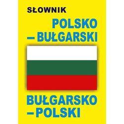 Słownik polsko-bułgarski, bułgarsko-polski (opr. miękka)