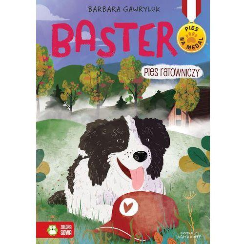 Literatura młodzieżowa, Pies na medal Baster Pies ratowniczy Tom 6. Darmowy odbiór w niemal 100 księgarniach! (opr. broszurowa)