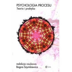 Psychologia procesu. Teoria i praktyka (opr. twarda)