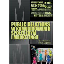 Public relations w komunikowaniu społecznym i marketingu - Jerzy Olędzki - ebook
