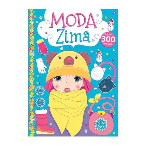 Książki dla dzieci, Moda Zima (opr. broszurowa)