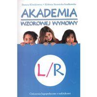 Pedagogika, Akademia wzorowej wymowy L/R (opr. broszurowa)