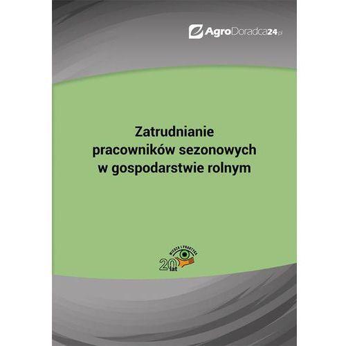 E-booki, Zatrudnianie pracowników sezonowych w gospodarstwie rolnym