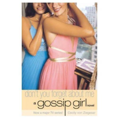 Książki dla dzieci, Gossip Girl 11 Don't You Forget About Me (opr. miękka)