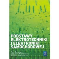 Biblioteka motoryzacji, Podstawy elektrotechniki i elektroniki samochodowej (opr. miękka)