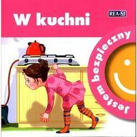 Książki dla dzieci, Jestem bezpieczny. W kuchni (opr. miękka)