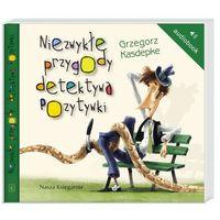 Audiobooki, Niezwykłe przygody detektywa Pozytywki audiobook