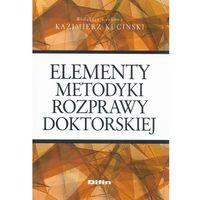 Biblioteka biznesu, Elementy metodyki rozprawy doktorskiej (opr. miękka)