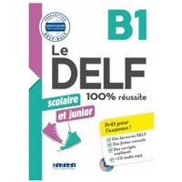 Książki do nauki języka, DELF 100% reussite B1 scolaire et junior +CD - Girardeau Bruno, Rabin Marie (opr. kartonowa)