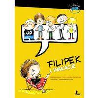 Książki dla dzieci, Filipek i wakacje - Wysyłka od 3,99 - porównuj ceny z wysyłką (opr. twarda)