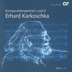 Karkotschka - Komponistenportrait I & I