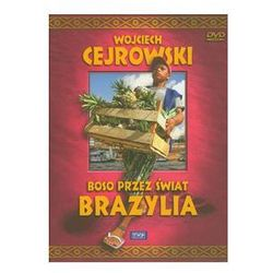 Wojciech Cejrowski - Boso przez świat Brazylia. Darmowy odbiór w niemal 100 księgarniach!