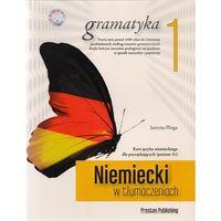 Książki do nauki języka, Niemiecki w tłumaczeniach Gramatyka 1 - mamy na stanie, wyślemy natychmiast (opr. miękka)