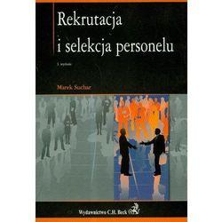 Rekrutacja i selekcja personelu - Marek Suchar (opr. miękka)