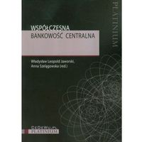 Książki o biznesie i ekonomii, Współczesna bankowość centralna (opr. miękka)