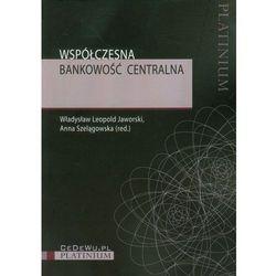 Współczesna bankowość centralna (opr. miękka)
