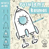 Książki dla dzieci, Rysujemy Kosmos - Praca zbiorowa (opr. broszurowa)