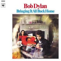 Rock, Bringing It All Back Home - Bob Dylan
