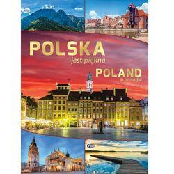 POLSKA JEST PIĘKNA - Opracowanie zbiorowe (opr. twarda)