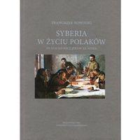 E-booki, Syberia w życiu Polaków od XVII do początków XX wieku - Franciszek Nowiński (PDF)