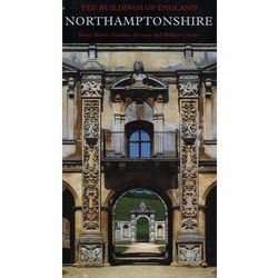 Northamptonshire - Bailey Bruce, Pevsner Nikolaus, Cherry Bridget (opr. twarda)