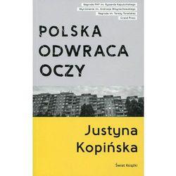 Polska odwraca oczy (opr. miękka)